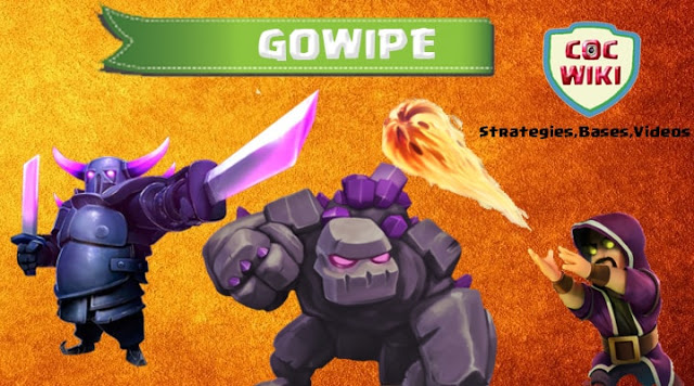 gowipe attack strategy th8 th9 th10